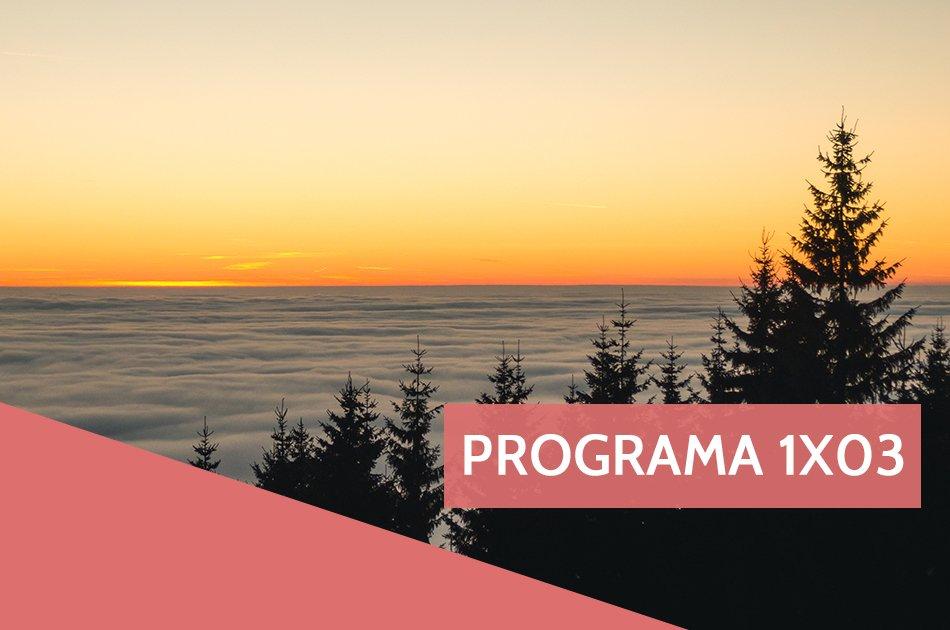Programa 1×03: Teatro, reflexiones y mucha música