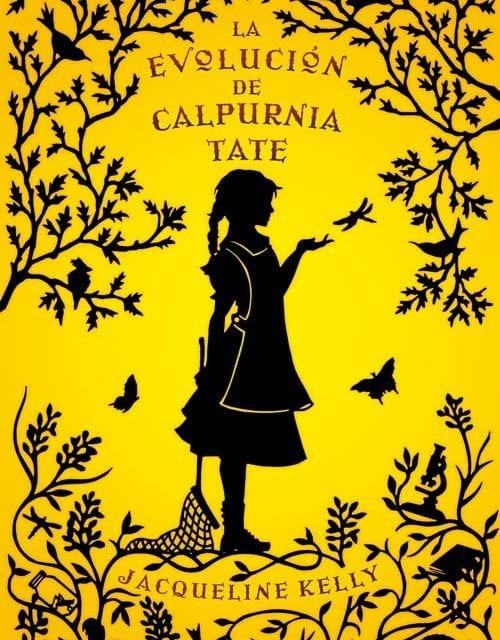 La evolución de Calpurnia Tate, una novela de Jacqueline Kelly