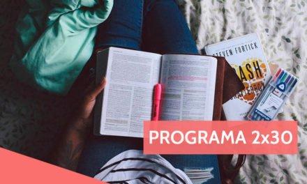 Programa 2×30: Apoyo moral para tus exámenes