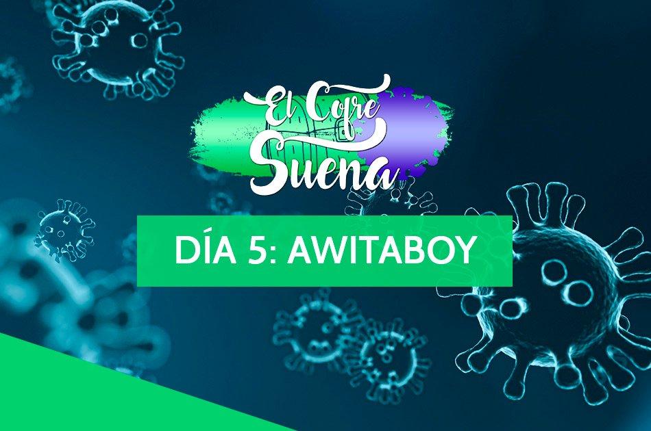 elCofrePandemia – Día 5: Awitaboy presenta 'Ángel Caído'