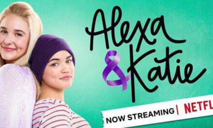 Alexa & Katie, la serie JUVENIL que te hará reflexionar