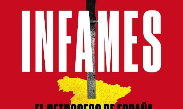 'Infames': el nuevo libro de Antonio Maestre