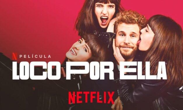 Crítica de 'Loco por ella': la nueva comedia de Netflix que arrasa en visualizaciones